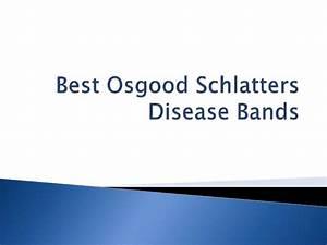 Best Osgood Schlatters Disease Bands