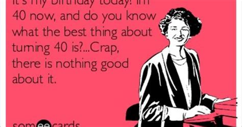 Turning 40 Meme - turning 40 in a few days not looking forward to it at all turning 40 pinterest turning