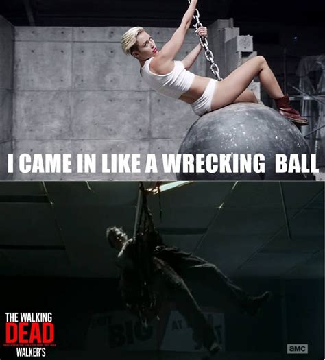 Wrecking Ball Memes - 17 best images about walking dead memes on pinterest seasons keep calm and daryl dixon