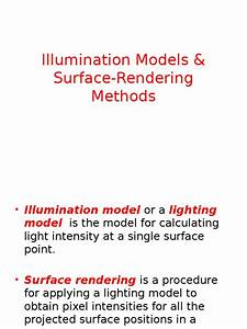 Illumination And Surface Rendering Model Pptx