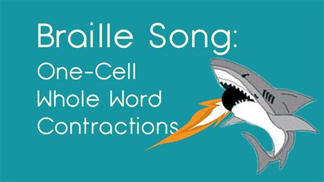 Braille Contraction Song  Onecell Whole Word Funnycattv