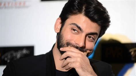 fawad khan     normal   arent satisfied
