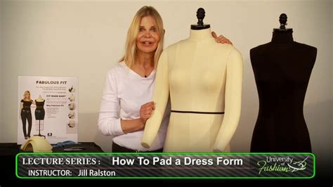 how to pad a dress form how to pad a dress form university of fashion
