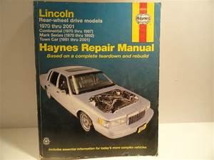 Lincoln Rear Wheel Drive Models 1970 Thru 2001 Haynes