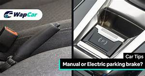 Electric Parking Brake Vs Manual Hand Brake Vs Foot Brake