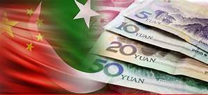 China offers Pakistan to trade in yuan, help decrease ...