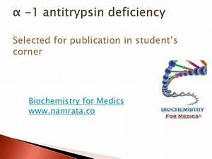 Alpha -1 antitrypsin deficiency