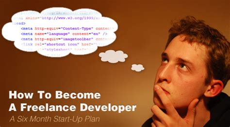 How To Become A Freelance Web Developer — A Six Month Plan