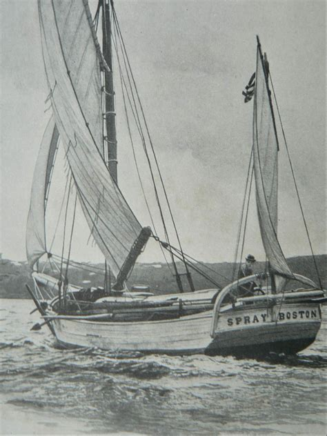 Joshua Slocum Boat by Joshua Slocum Was The To Sail Single Handedly