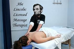 abraham lincoln the what sports chump With licensed massage therapist