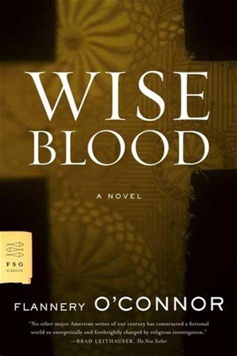 wise blood  flannery oconnor reviews discussion