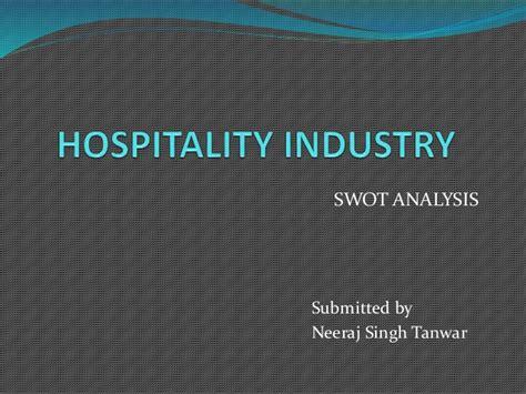 swot analysis  hospitality industry