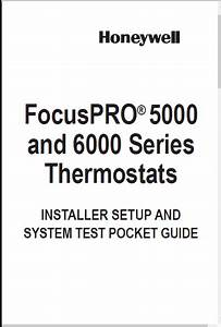 Honeywell Focuspro U00ae 5000 And 6000 Series Installer Setup