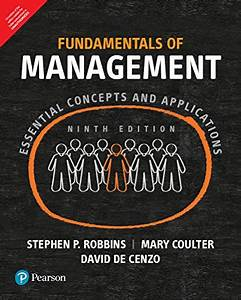 Fundamentals Of Management  Essential Concepts And Applications  9th Edn By Stephen P  Robbins