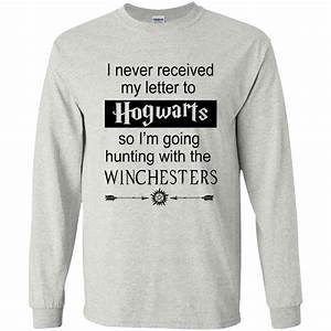 supernatural i never received my letter from hogwarts With i never received my acceptance letter to hogwarts hoodie