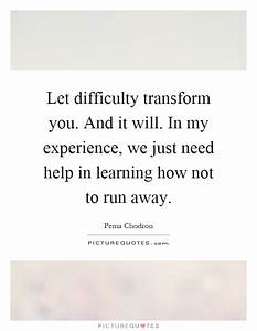 Let difficulty ... Learning Difficulty Quotes