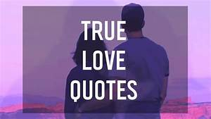 Quotes About Tr... True Love Missunderstanding Quotes