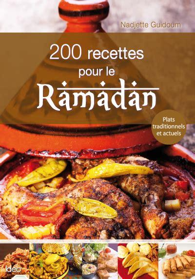 cuisine pour le ramadan couv 200 recettes pour le ramadan