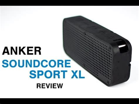 Anker Xl Review by Anker Soundcore Sport Xl Review Soundguys