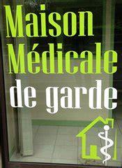 maison medicale de garde lyon fonctionnement