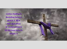 Catholic Diocese of Peoria Lenten Healing & Anointing