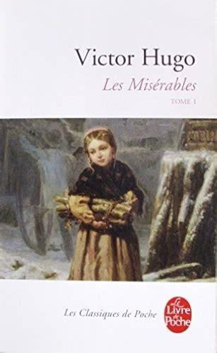 les miserables 2 a les misérables 2 tomes tome 1 livraddict