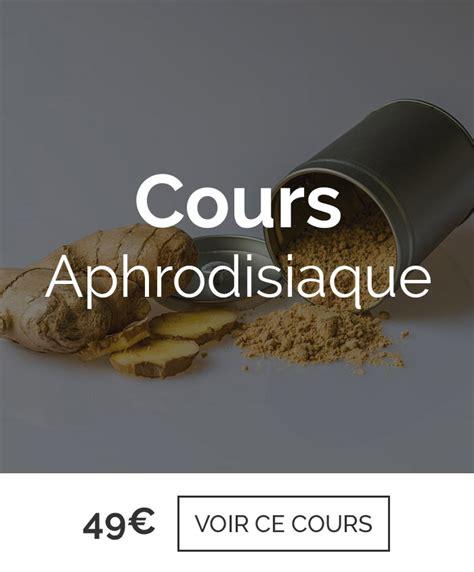 cours de cuisine aphrodisiaque les cours de cuisine spécial evjf