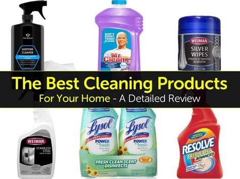 The Best Cleaning Products For Your Home  A Detailed Review