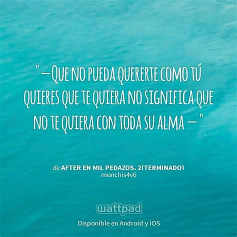 frases hot de libros after en mil pedazos image 3226221 by saaabrina on