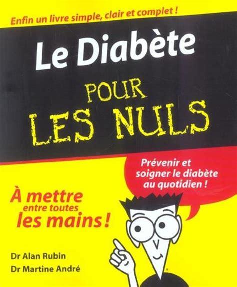 culture interieur pour les nuls culture interieur pour les nuls 28 images livre le diabete pour les nuls alan l rubin livre