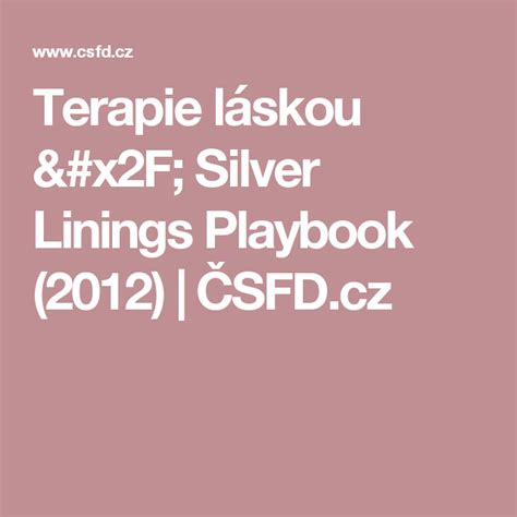 terapie laskou silver linings playbook  csfdcz