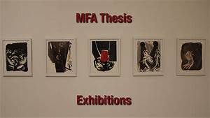 Rutgers Mason Gross MFA Thesis Exhibitions - YouTube