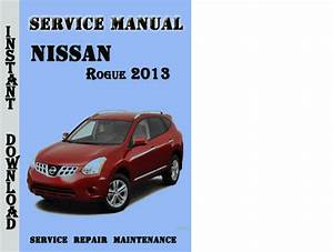 Pay For Nissan Rogue 2013 Service Repair Manual Pdf Download