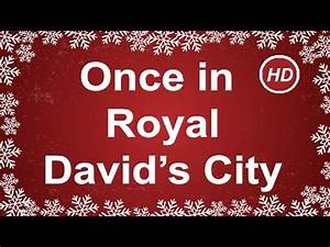 Once in Royal David's City with Lyrics | Traditional ...