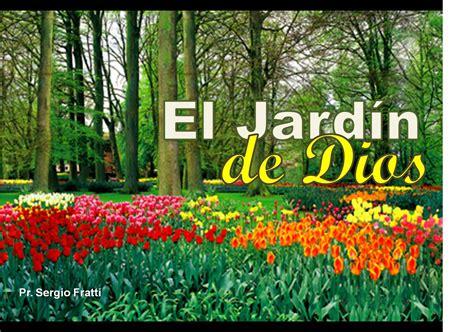El Jardin De Dios Lapredicadeldomingo