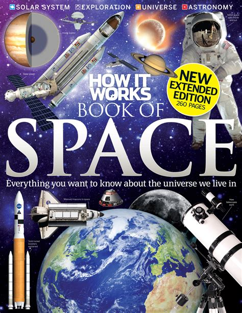 How It Works Book Of Space Gets A Brand New Extended
