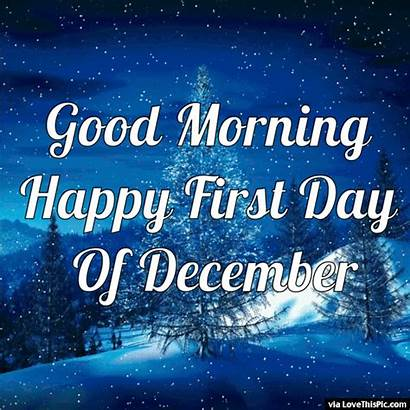 December Quotes Happy Welcome Hello Morning Quote