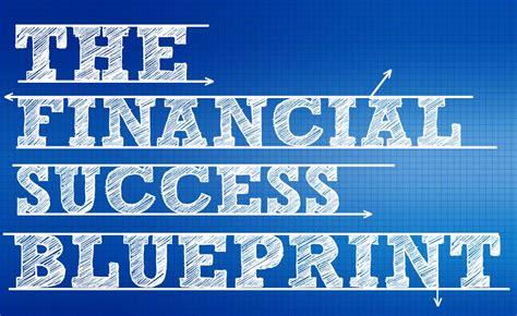 financial success blueprint good financial cents