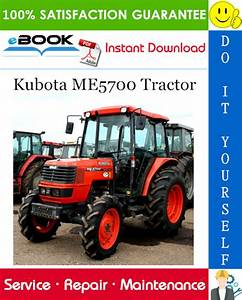 Kubota Me5700 Tractor Service Repair Manual