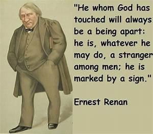 Ernest Renan... Earnie Larsen Famous Quotes