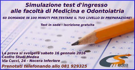 Test D Ingresso A Medicina by Simulazione Test D Ingresso Per Medicina E Odontoiatria