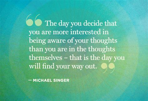 11 Soulstirring Quotes From Michael Singer