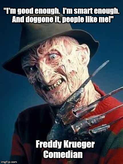 Freddy Krueger Meme - freddy krueger comedian imgflip