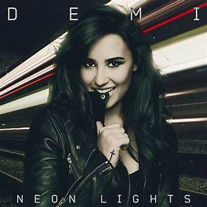 Demi Lovato l Neon Lights {Fan Made Cover} by giancor123 ...
