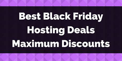 Best Black Friday Website by 30 Black Friday Hosting Deals Max Discount Best Web