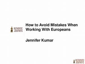 How to avoid mistakes while working with Europeans