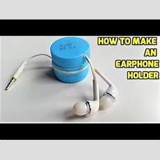 How To Make An Earphone Holder From Plastic Bottles Youtube