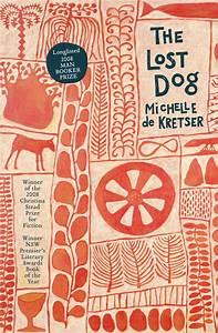 The Lost Dog  Michelle de Kretser  9781741756067  Allen & Unwin  Australia