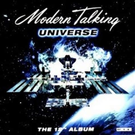 Universe (the 12th Album)  Modern Talking Mp3 Buy, Full