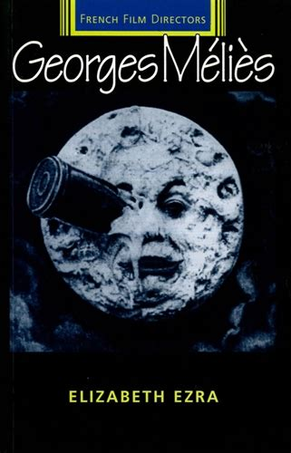 george melies editing manchester university press georges melies
